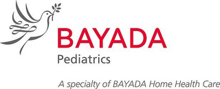 mark for BAYADA PEDIATRICS A SPECIALTY OF BAYADAHOME HEALTH CARE, trademark #85520151