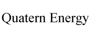 mark for QUATERN ENERGY, trademark #85523120