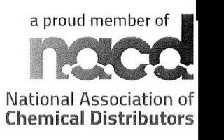 mark for A PROUD MEMBER OF NACD NATIONAL ASSOCIATION OF CHEMICAL DISTRIBUTORS, trademark #85523488