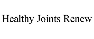 mark for HEALTHY JOINTS RENEW, trademark #85524997