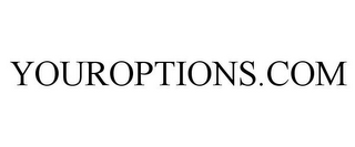 mark for YOUROPTIONS.COM, trademark #85525331