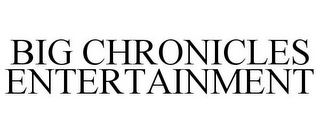mark for BIG CHRONICLES ENTERTAINMENT, trademark #85525427