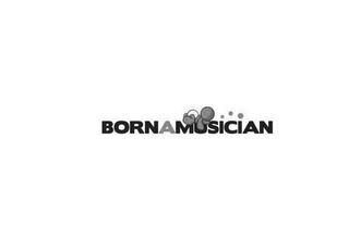 mark for BORN A MUSICIAN, trademark #85525574