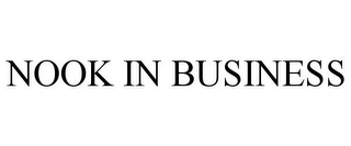 mark for NOOK IN BUSINESS, trademark #85526591