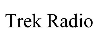 mark for TREK RADIO, trademark #85527050