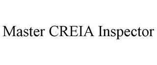 mark for MASTER CREIA INSPECTOR, trademark #85527857