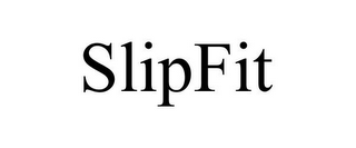 mark for SLIPFIT, trademark #85528484