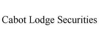 mark for CABOT LODGE SECURITIES, trademark #85528489