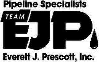 mark for PIPELINE SPECIALISTS TEAM EJP EVERETT J. PRESCOTT, INC., trademark #85528591