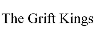 mark for THE GRIFT KINGS, trademark #85528603