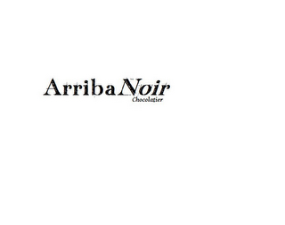 mark for ARRIBANOIR CHOCOLATIER, trademark #85529495