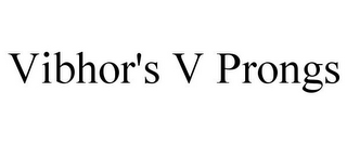 mark for VIBHOR'S V PRONGS, trademark #85529647