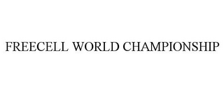 mark for FREECELL WORLD CHAMPIONSHIP, trademark #85529916