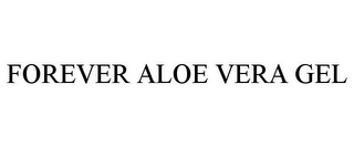 mark for FOREVER ALOE VERA GEL, trademark #85531093