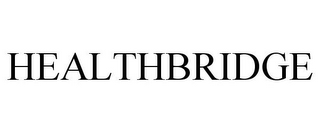mark for HEALTHBRIDGE, trademark #85531126