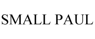 mark for SMALL PAUL, trademark #85531507