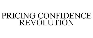 mark for PRICING CONFIDENCE REVOLUTION, trademark #85533416