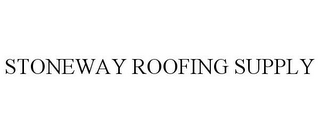 mark for STONEWAY ROOFING SUPPLY, trademark #85533623