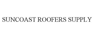 mark for SUNCOAST ROOFERS SUPPLY, trademark #85533683