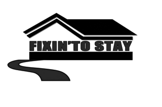 mark for FIXIN' TO STAY, trademark #85534102