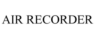 mark for AIR RECORDER, trademark #85534451