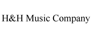 mark for H&H MUSIC COMPANY, trademark #85534693