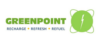 mark for GREENPOINT RECHARGE · REFRESH · REFUEL, trademark #85534741