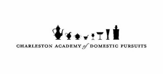mark for CHARLESTON ACADEMY OF DOMESTIC PURSUITS, trademark #85534938