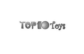 mark for TOP 10 TOYS, trademark #85535127