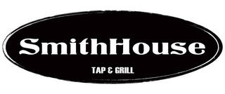 mark for SMITHHOUSE TAP & GRILL, trademark #85535614