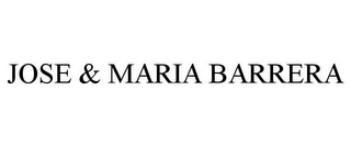 mark for JOSE & MARIA BARRERA, trademark #85535900