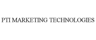 mark for PTI MARKETING TECHNOLOGIES, trademark #85536576