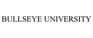 mark for BULLSEYE UNIVERSITY, trademark #85536693