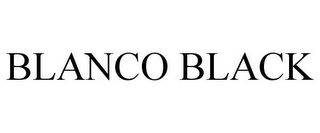mark for BLANCO BLACK, trademark #85536758