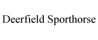 mark for DEERFIELD SPORTHORSE, trademark #85537951