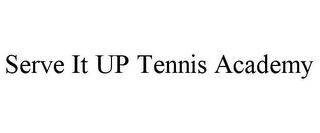 mark for SERVE IT UP TENNIS ACADEMY, trademark #85538134
