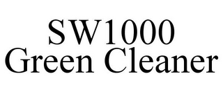 mark for SW1000 GREEN CLEANER, trademark #85540209
