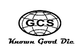 mark for GCS KNOWN GOOD DIE, trademark #85540707