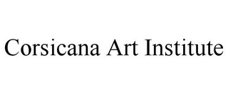 mark for CORSICANA ART INSTITUTE, trademark #85540734