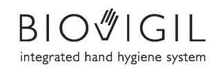 mark for BIOVIGIL INTEGRATED HAND HYGIENE SYSTEM, trademark #85540883