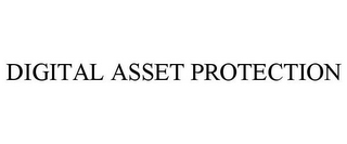 mark for DIGITAL ASSET PROTECTION, trademark #85541312