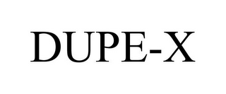 mark for DUPE-X, trademark #85541458