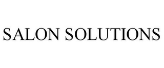 mark for SALON SOLUTIONS, trademark #85541838