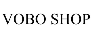 mark for VOBO SHOP, trademark #85542069