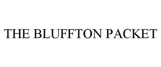 mark for THE BLUFFTON PACKET, trademark #85542140