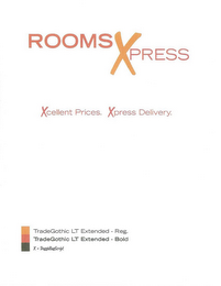 mark for ROOMS XPRESS, XCELLENT, PRICES, DELIVERY, trademark #85542739