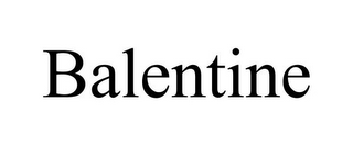 mark for BALENTINE, trademark #85542891