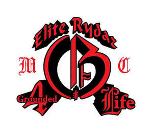 mark for ELITE RYDAZ GROUNDED 4 LIFE M C G, trademark #85543030