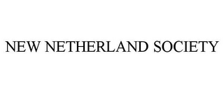 mark for NEW NETHERLAND SOCIETY, trademark #85543279