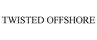 mark for TWISTED OFFSHORE, trademark #85543307
